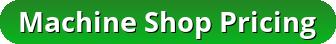 Machine Shop Pricing